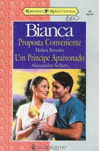 Proposta Conveniente / Um príncipe apaixonado