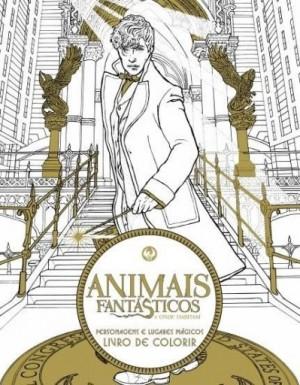 Animais Fantásticos e Onde Habitam - Personagens e Lugares Mágicos