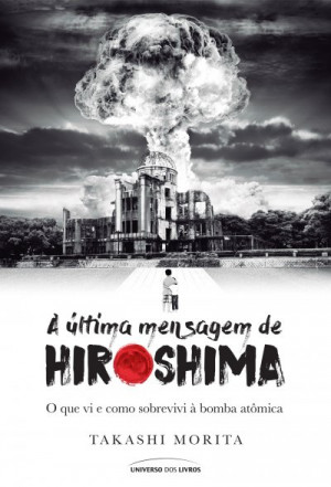 A última mensagem de Hiroshima