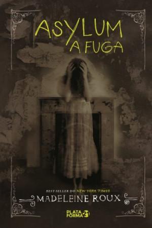 Asylum - A Fuga