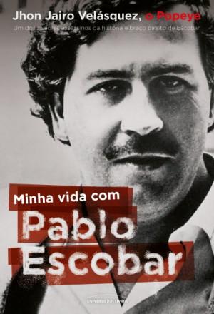 Minha vida com Pablo Escoba