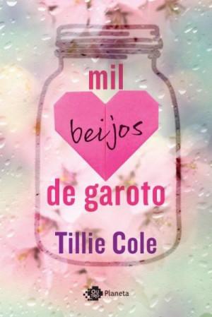 http://www.escriturasdaalma.com.br/2017/05/resenha-mil-beijos-de-garoto-tillie-cole_29.html