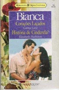 Corações Laçados / História De Cinderela?
