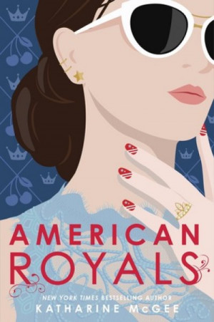 American Royals, Katharine McGee