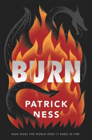 Burn, Patrick Ness
